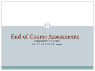 End-of-Course Assessments