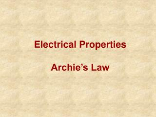 Electrical Properties Archie's Law