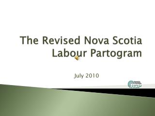 The Revised Nova Scotia  Labour Partogram