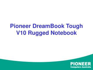 Pioneer DreamBook Tough V10 Rugged Notebook