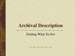 Archival Description