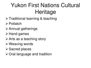 Yukon First Nations Cultural Heritage