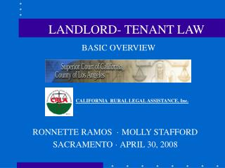 BASIC OVERVIEW CALIFORNIA  RURAL LEGAL ASSISTANCE, Inc. RONNETTE RAMOS  · MOLLY STAFFORD  SACRAMENTO  ·  APRIL 30, 2