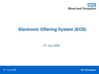 Electronic Offering System (EOS)