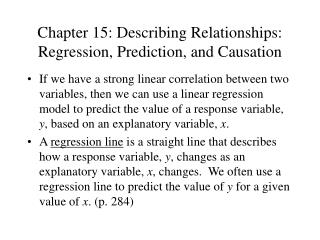 Chapter 15: Describing Relationships: Regression, Prediction, and Causation