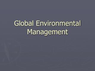 Global Environmental Management