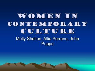 Women in  Contemporary  Culture