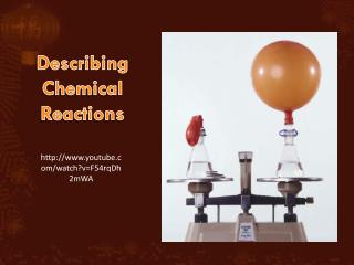 Describing Chemical Reactions