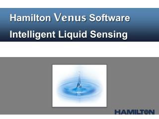 Hamilton  Venus  Software  Intelligent Liquid Sensing