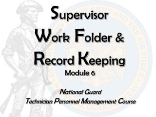 S upervisor            W ork  F older &  R ecord  K eeping