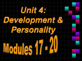 Unit 4: Development & Personality