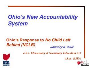 Ohio's New Accountability System