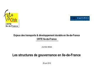 Enjeux des transports & développement durable en Ile-de-France CRTE Ile-de-France