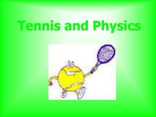 Tennis and Physics