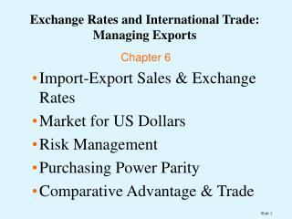 Exchange Rates and International Trade:  Managing Exports