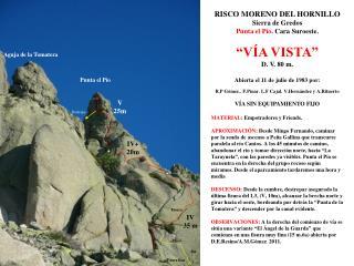 """RISCO MORENO DEL HORNILLO Sierra de Gredos Punta el Pío . Cara Suroeste. """"VÍA VISTA"""" D. V. 80 m.  Abierta el 11 de juli"""