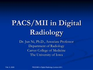 PACS/MII in Digital Radiology