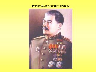 POST-WAR SOVIET UNION