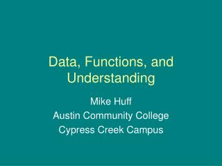Data, Functions, and Understanding