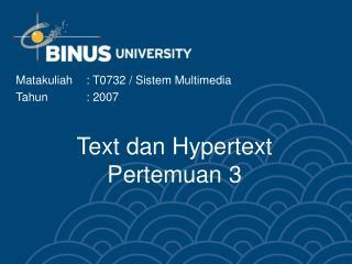 Text dan Hypertext Pertemuan 3