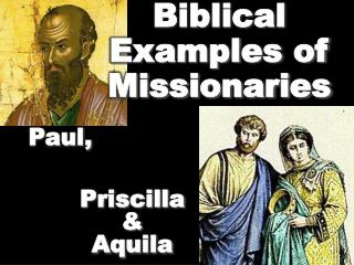 Biblical  Examples of  Missionaries