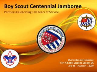 Boy Scout Centennial Jamboree