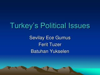 Turkey's Political Issues