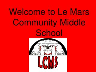 Welcome to Le Mars Community Middle School