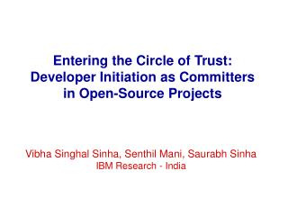 Entering the Circle of Trust: Developer Initiation as Committers in Open-Source Projects