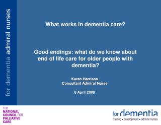 What works in dementia care