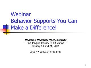 Webinar Behavior Supports-You Can Make a Difference!