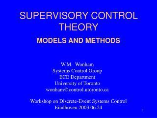 SUPERVISORY CONTROL THEORY