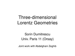 Three-dimensional Lorentz Geometries