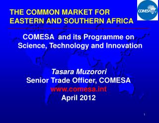 THE COMMON MARKET FOR  EASTERN AND SOUTHERN AFRICA