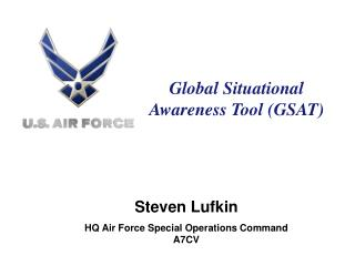 Global Situational Awareness Tool (GSAT)