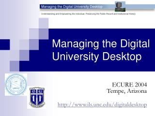 Managing the Digital University Desktop