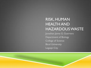 Risk, human health and hazardous waste