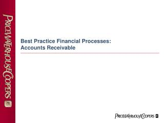 Best Practice Financial Processes:   Accounts Receivable