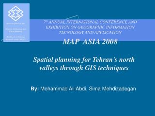Spatial planning for Tehran's north valleys through GIS techniques