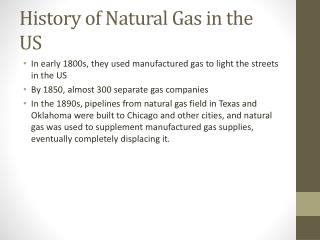 History of Natural  Gas in the US