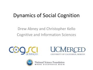 Dynamics of Social Cognition