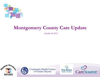 Montgomery County Care Update