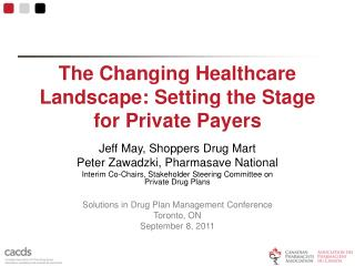 The Changing Healthcare Landscape: Setting the Stage for Private Payers