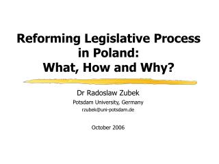Reforming Legislative Process  in Poland:  What, How and Why?