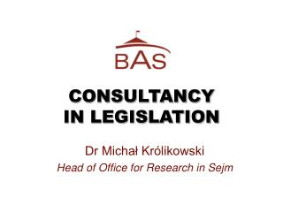 CONSULTANCY IN LEGISLATION
