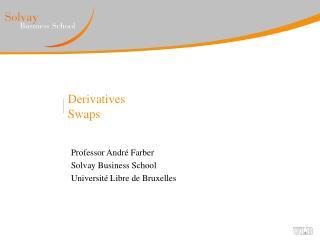 Derivatives Swaps