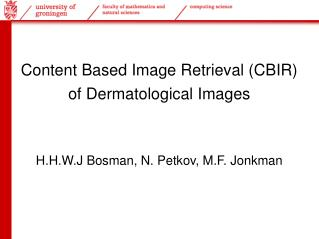 Content Based Image Retrieval (CBIR) of Dermatological Images