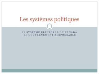 Les systèmes politiques
