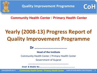Yearly (2008-13) Progress Report of Quality Improvement Programme