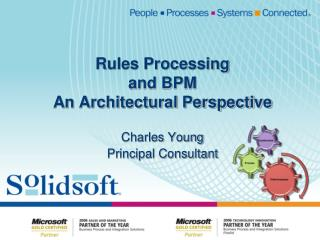 Rules Processing and BPM An Architectural Perspective